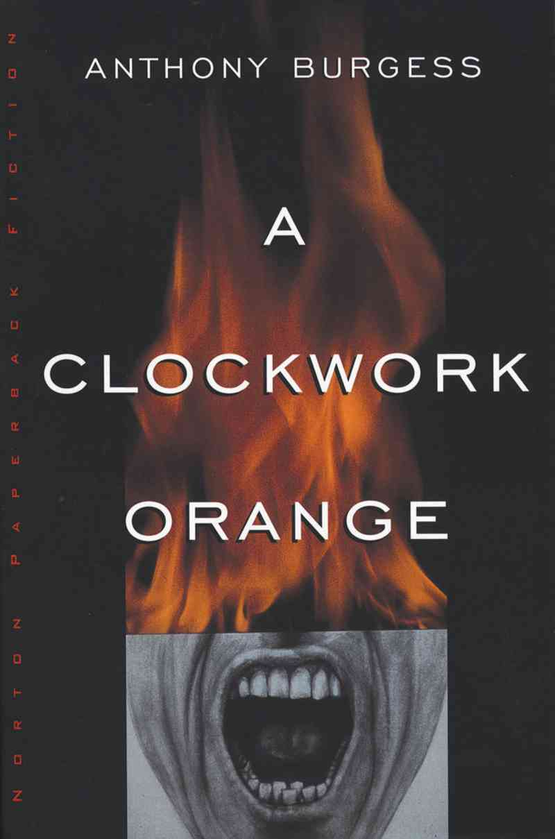 A Clockwork Orange By Burgess, Anthony